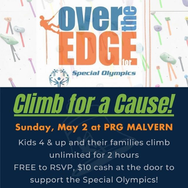 "Kids ages 4 & up and their families can ""Climb for a Cause"" this Sunday, May 2 at the NEW PRG Malvern location!  Register for any 2 hour time block between 10 AM - 4 PM & climb with the help of PRG belayers.   Free to RSVP* (Link in bio.) $10 cash donation per climber at the door.  ALL proceeds will go to support the Special Olympics!   *Please RSVP ahead of time so that we can make sure we maintain proper capacity.  Walk ins will be welcome barring any capacity restrictions.  Don't forget your mask!  #confidencecommunityclimbing #climbforacause #overtheedge #specialolympics"